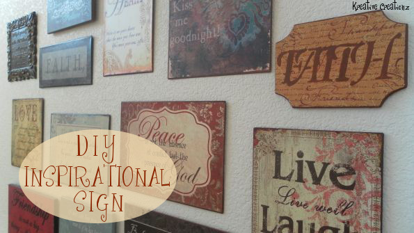 DIY Inspirational Sign - The Kreative LIfe