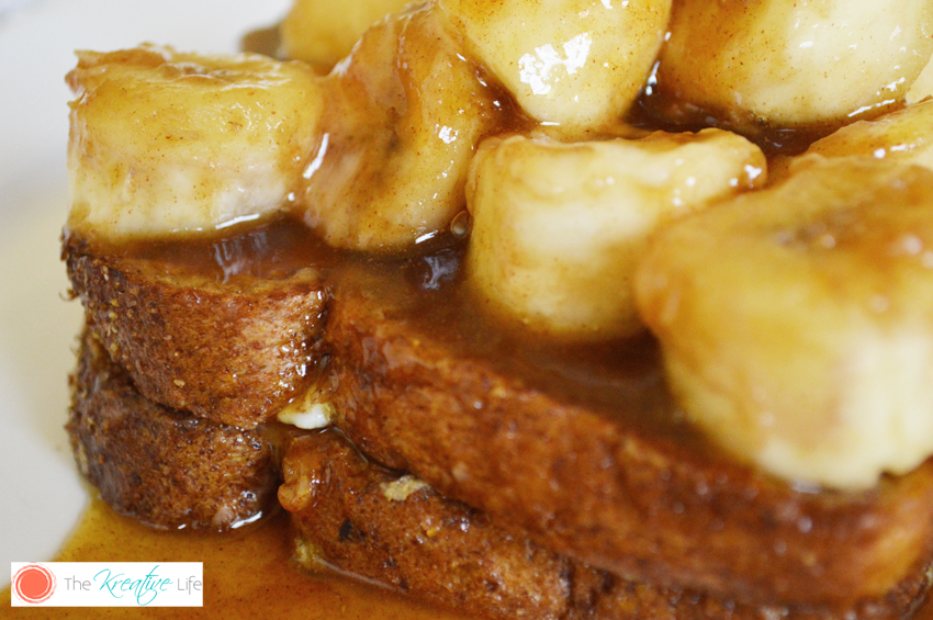 Amazing Bananas Foster French Toast for Breakfast or Brunch