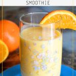 Orange Creamsicle Smoothie - The Kreative Life