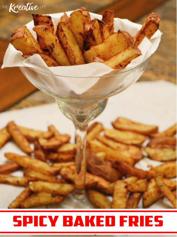 Spicy Baked Fries - The Kreative Life