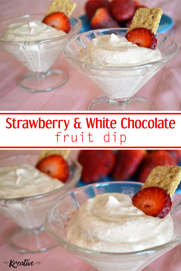 Strawberry and White Chocolate Fruit Dip - The Kreative Life
