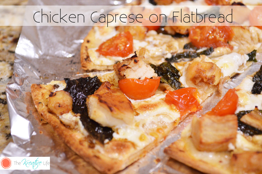 Chicken Caprese on Flatbread - I've been trying out different versions of this recipe over the past month or so. I've tried it on French bread and tortilla shells, but this Chicken Caprese on Flatbread is my favorite.