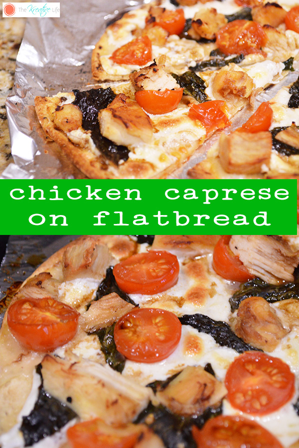 Chicken Caprese on Flatbread is an easy weeknight meal for your family to enjoy together. - The Kreative Life