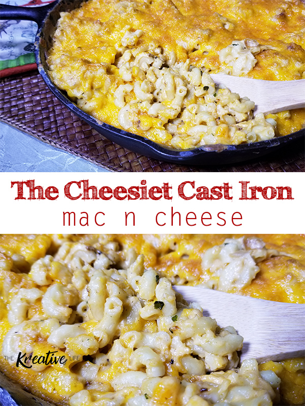 Cheesiest Cast Iron Mac N Cheese - The Kreative Life