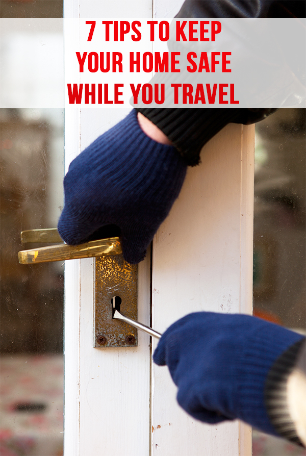 Being diligent about protecting your home while on vacation is a top priority. Here are a 7 ways to keep your home safe while traveling when you leave for your next vacation, so you can have peace of mind and enjoy yourself. - The Kreative Life