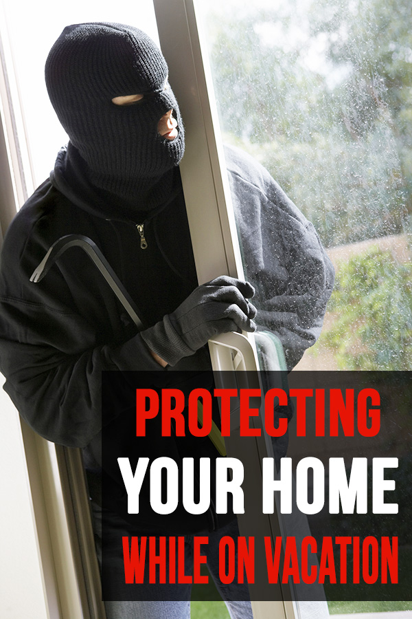 7 Ways to Keep Your Home Safe While Traveling