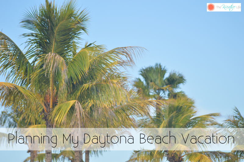Planning My Daytona Beach Vacation
