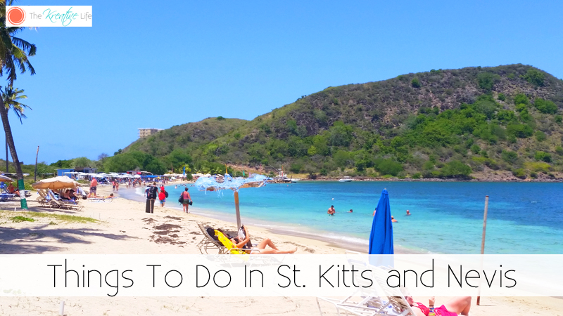 Things To Do In St. Kitts and Nevis - The Kreative Life