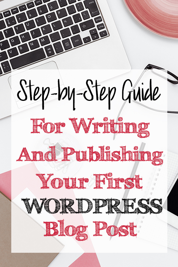 A step-by-step guide for writing and publishing your first WordPress blog post takes you through the necessary steps to creating a post in WordPress and you'll learn how to publish a post in WordPress. || How to Publish a Post in WordPress- The Kreative Life